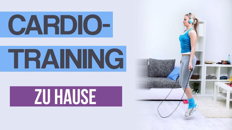 Cardio Training zu Hause Uebungen