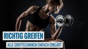 Griffarten im Bodybuilding